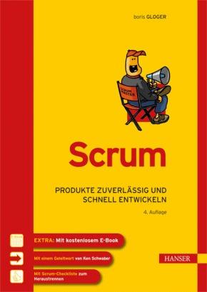 Scrum - Produkte zuverlässig und schnell entwickeln
