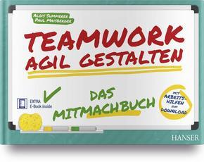 Teamwork agil gestalten