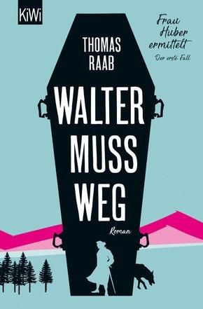 Walter muss weg (eBook, ePUB)