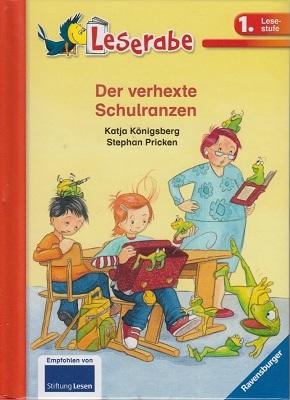 Leserabe - Der verhexte Schulranzen (1. Lesestufe)