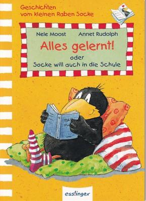 Kleiner Rabe Socke - Alles gelernt! oder Socke will auch in die Schule.