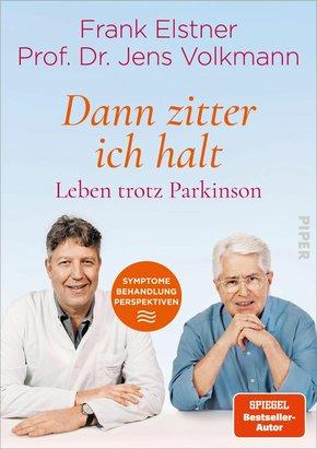 'Dann zitter ich halt' - Leben trotz Parkinson (eBook, ePUB)