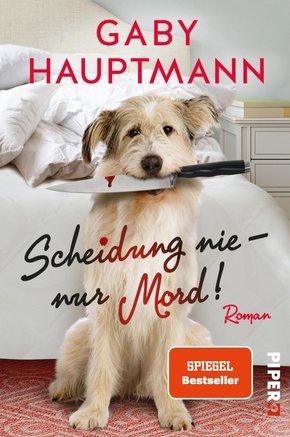 Scheidung nie - nur Mord! (eBook, ePUB)