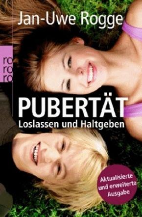 Pubertät - Loslassen und Haltgeben