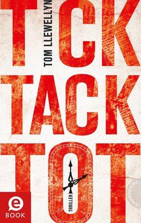 Tick Tack Tot (eBook, ePUB)