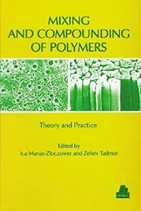 Mixing and Compounding of Polymers: Theory and Practice