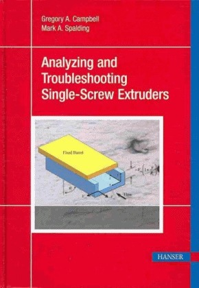 Troubleshooting and Analysis of Single-Screw Extruders