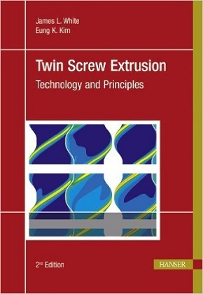 Twin Screw Extrusion - Technology and Principles (Ebook nicht enthalten)