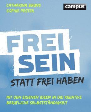 Frei sein statt frei haben (eBook, ePUB)