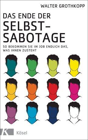 Das Ende der Selbstsabotage (eBook, ePUB)