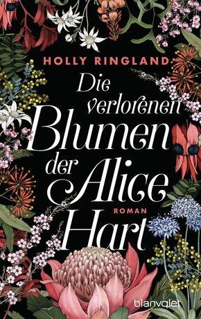 Die verlorenen Blumen der Alice Hart (eBook, ePUB)