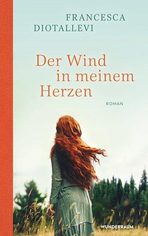 Der Wind in meinem Herzen (eBook, ePUB)