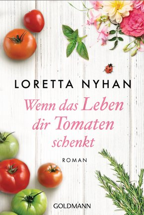 Wenn das Leben dir Tomaten schenkt (eBook, ePUB)