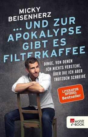 ... und zur Apokalypse gibt es Filterkaffee (eBook, ePUB)