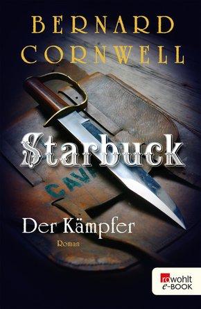Starbuck: Der Kämpfer (eBook, ePUB)