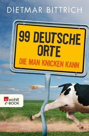 99 deutsche Orte, die man knicken kann (eBook, ePUB)