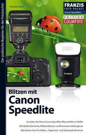Foto Pocket Blitzen mit Canon Speedlite (eBook, PDF)