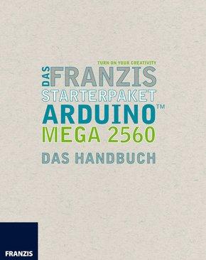 Das Franzis Starterpaket Arduino Mega 2560 (eBook, ePUB)