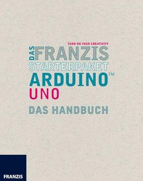 Das Franzis Starterpaket Arduino Uno (eBook, ePUB)