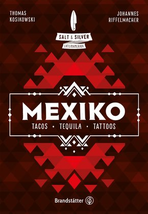 Salt & Silver Mexiko (eBook, ePUB)