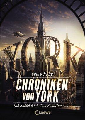 Chroniken von York - Die Suche nach dem Schattencode (eBook, ePUB)