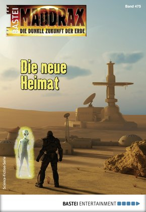 Maddrax 475 - Science-Fiction-Serie (eBook, ePUB)