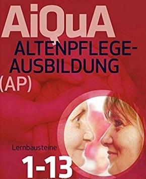 Altenpflege-Ausbildung (AP) Lernbausteine 1-13