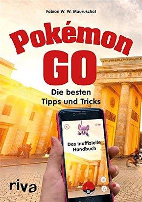 Pokémon GO - Die besten Tipps und Tricks