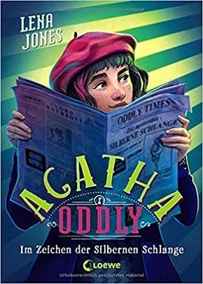 Agatha Oddly - Im Zeichen der Silbernen Schlange