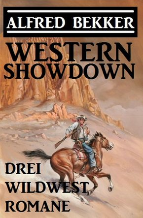 Western Showdown: Drei Wildwest-Romane (eBook, ePUB)