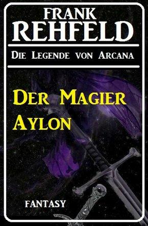 Der Magier Aylon (eBook, ePUB)