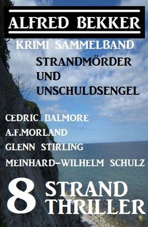 8 Strand Thriller: Strandmörder und Unschuldsengel: Krimi Sammelband (eBook, ePUB)