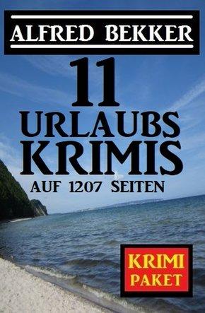 11 Urlaubskrimis auf 1207 Seiten (eBook, ePUB)