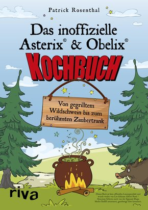 Das inoffizielle Asterix®-&-Obelix®-Kochbuch (eBook, ePUB)