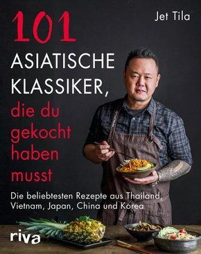 101 asiatische Klassiker, die du gekocht haben musst (eBook, PDF)