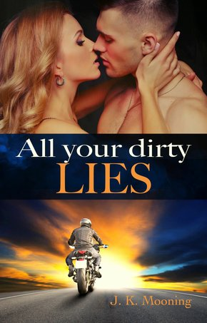 All your dirty lies (eBook, ePUB)