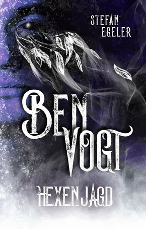 Ben Vogt: Hexenjagd (eBook, ePUB)