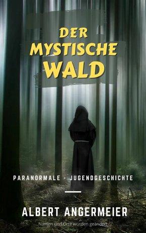 Der mystische Wald (eBook, ePUB)