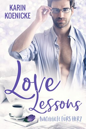 Love Lessons - Nachhilfe fürs Herz (eBook, ePUB)