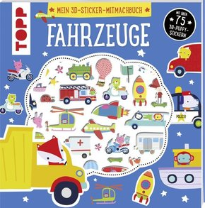 Mein 3D-Sticker-Mitmachbuch: Fahrzeuge