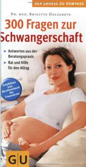 300 Fragen zur Schwangersch...