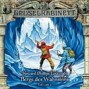 Gruselkabinett 44 - Berge des Wahnsinns (Teil 1 von 2)