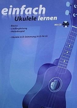 einfach Ukulele lernen - Mit CD