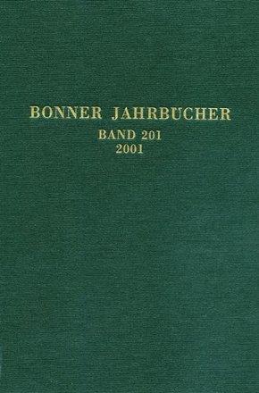 Bonner Jahrbücher - Bd.201
