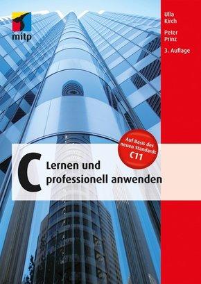 C - Lernen und professionell anwenden (eBook, PDF)