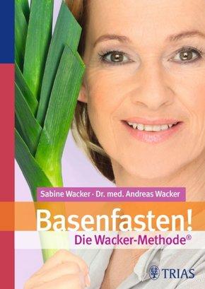 Basenfasten! Die Wacker-Methode (eBook, PDF)