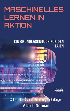 Maschinelles Lernen In Aktion (eBook, ePUB)