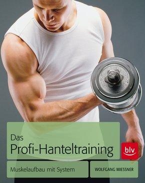 Das Profi-Hanteltraining (eBook, ePUB)