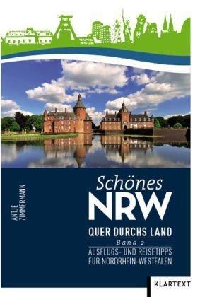 Schönes NRW: Quer durchs Land - Bd.2