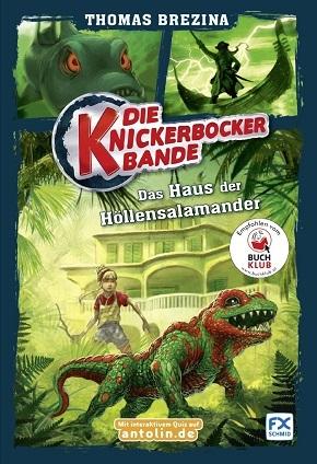 Die Knickerbocker-Bande: Das Haus der Höllensalamander